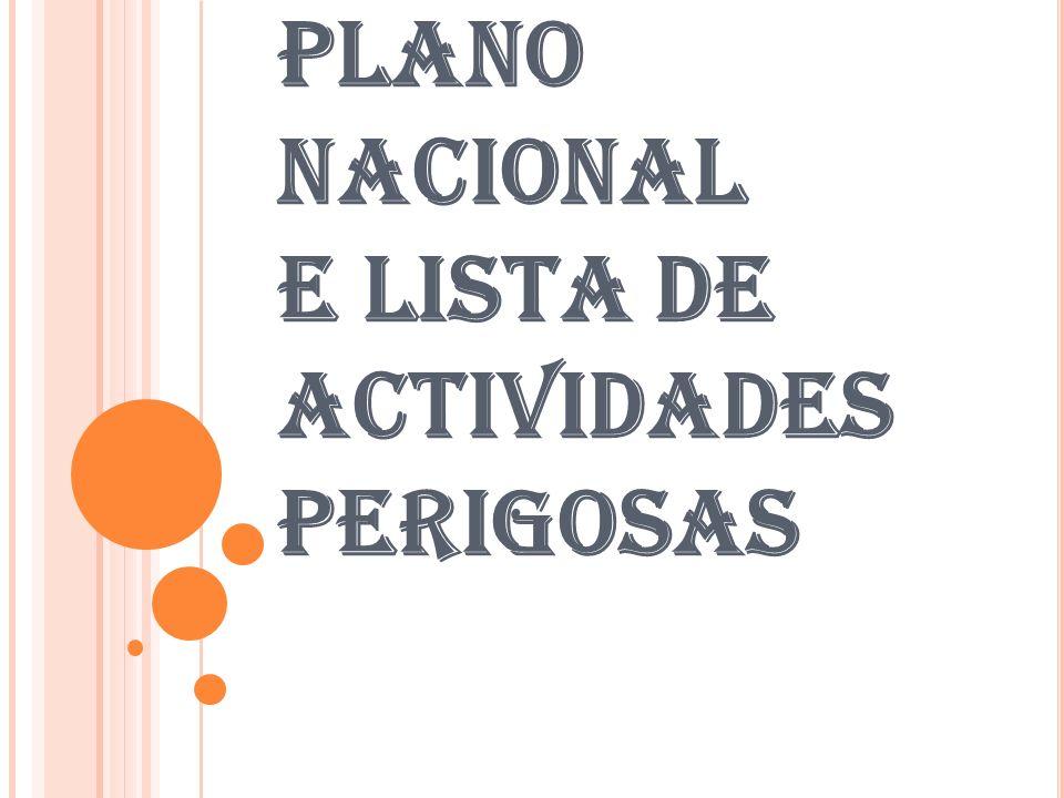 PLANO NACIONAL E LISTA DE ACTIVIDADES PERIGOSAS