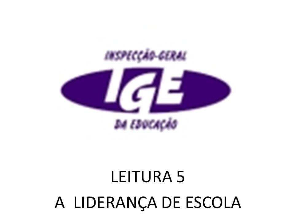 LEITURA 5 A LIDERANÇA DE ESCOLA