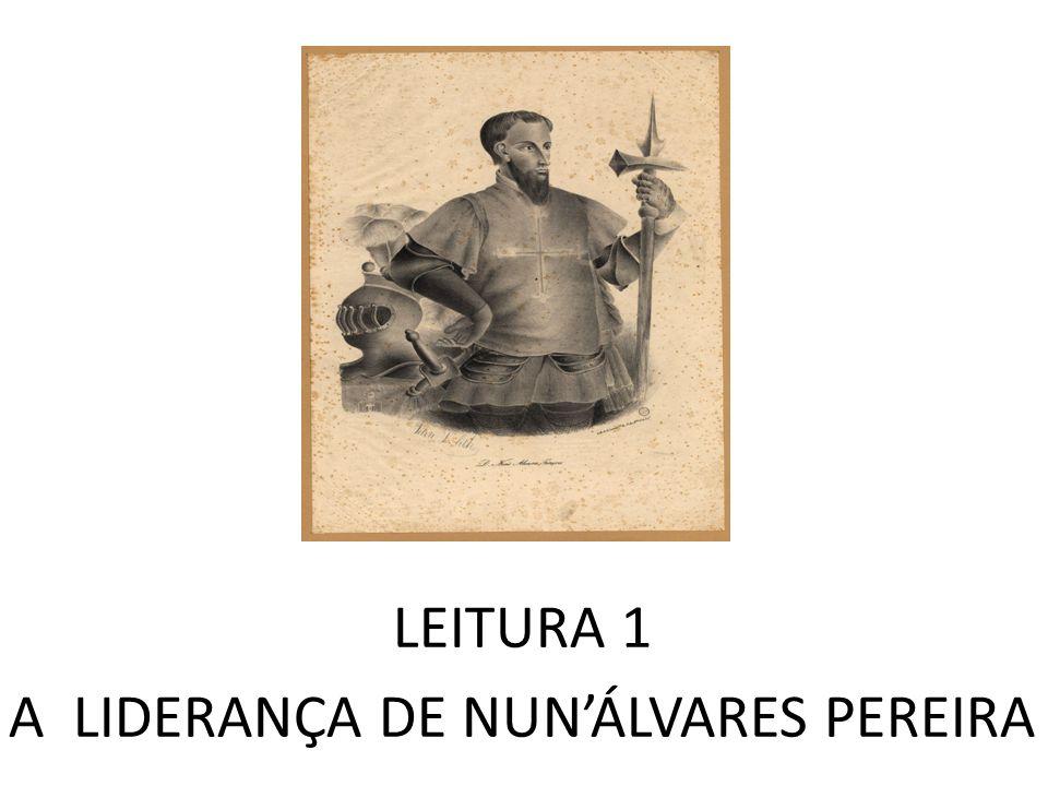 LEITURA 1 A LIDERANÇA DE NUNÁLVARES PEREIRA