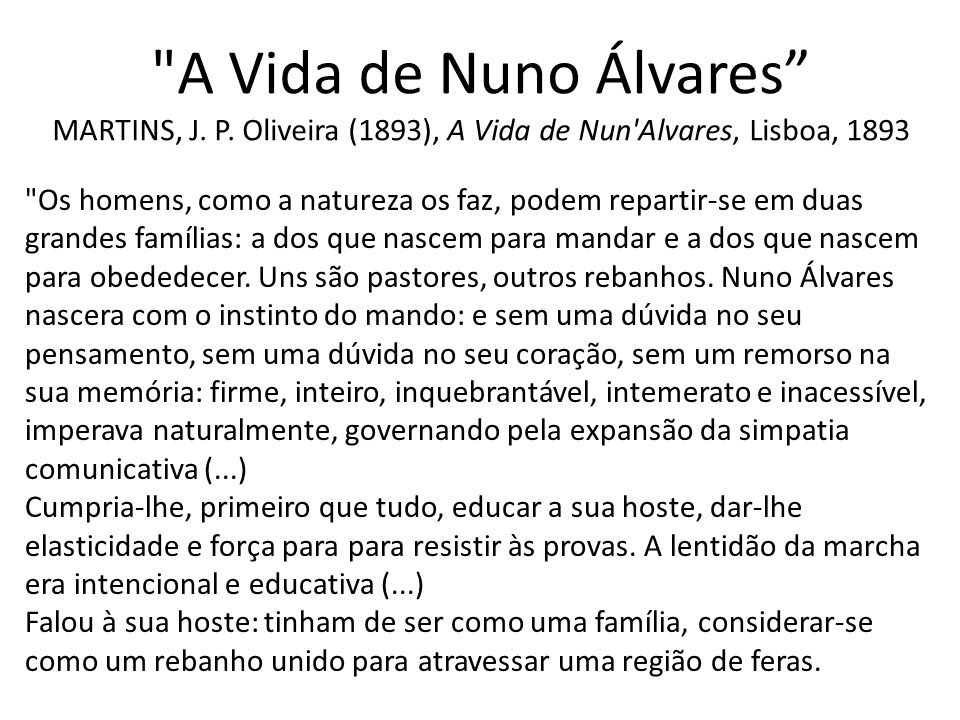 A Vida de Nuno Álvares MARTINS, J. P.