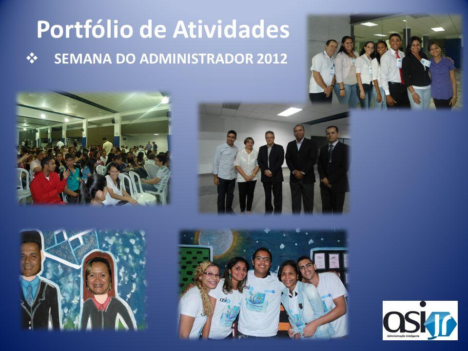 SEMANA DO ADMINISTRADOR 2012 Portfólio de Atividades