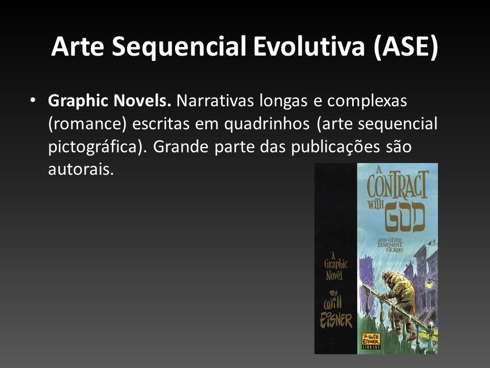 Arte Sequencial Evolutiva (ASE) Graphic Novels. Narrativas longas e complexas (romance) escritas em quadrinhos (arte sequencial pictográfica). Grande