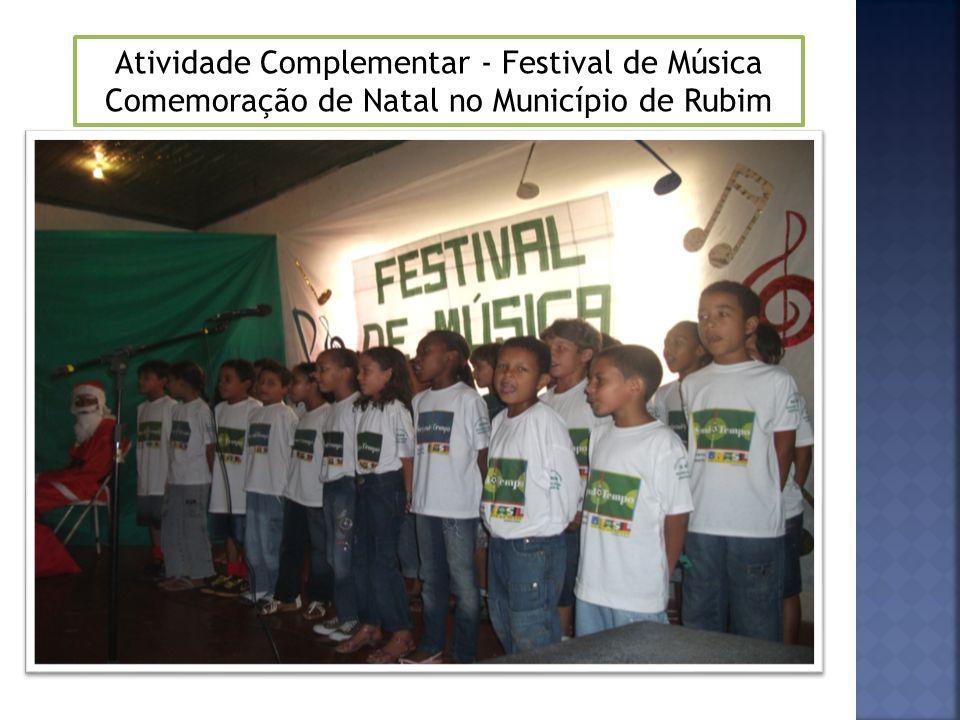 Atividade Complementar - Festival de Música Comemoração de Natal no Município de Rubim