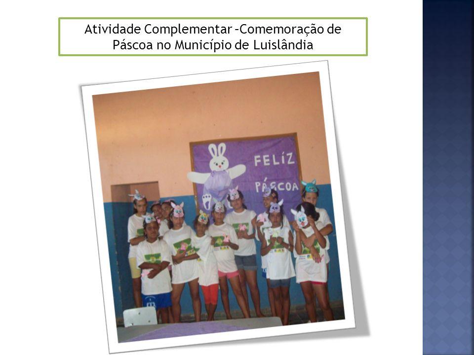 Atividade Complementar –Comemoração de Páscoa no Município de Luislândia