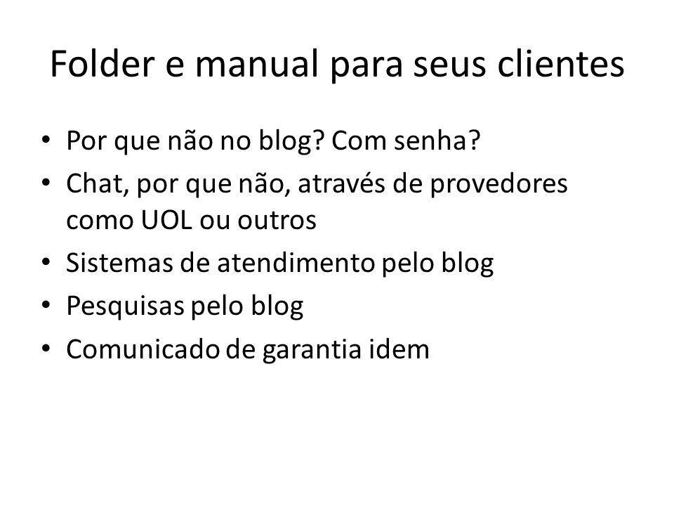 Folder e manual para seus clientes Por que não no blog.