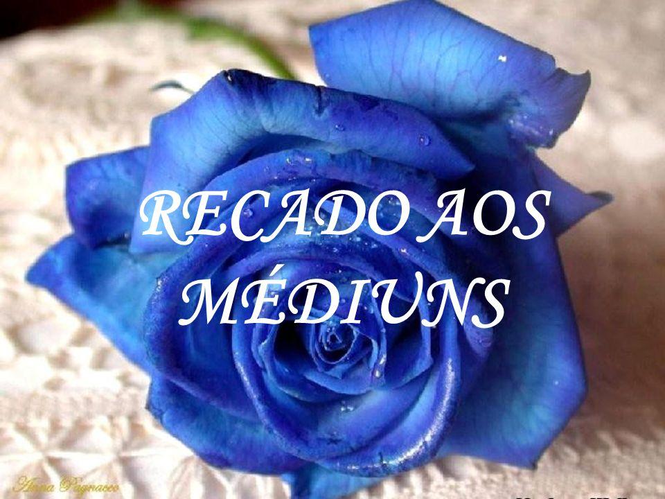 RECADO AOS MÉDIUNS