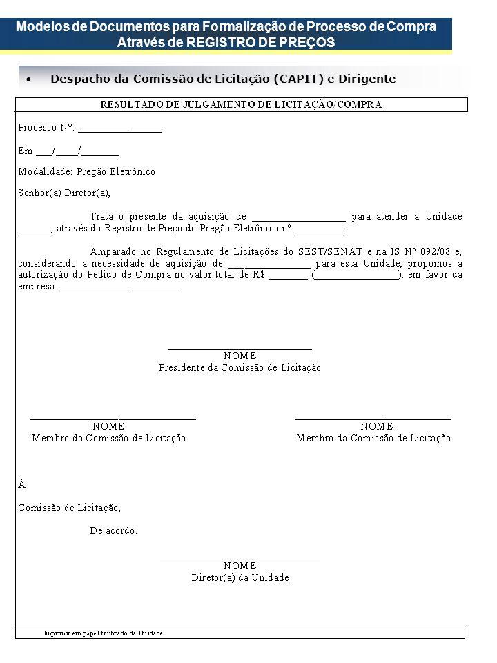 Despacho da Comissão de Licitação (CAPIT) e Dirigente Modelos de Documentos para Formalização de Processo de Compra Através de REGISTRO DE PREÇOS