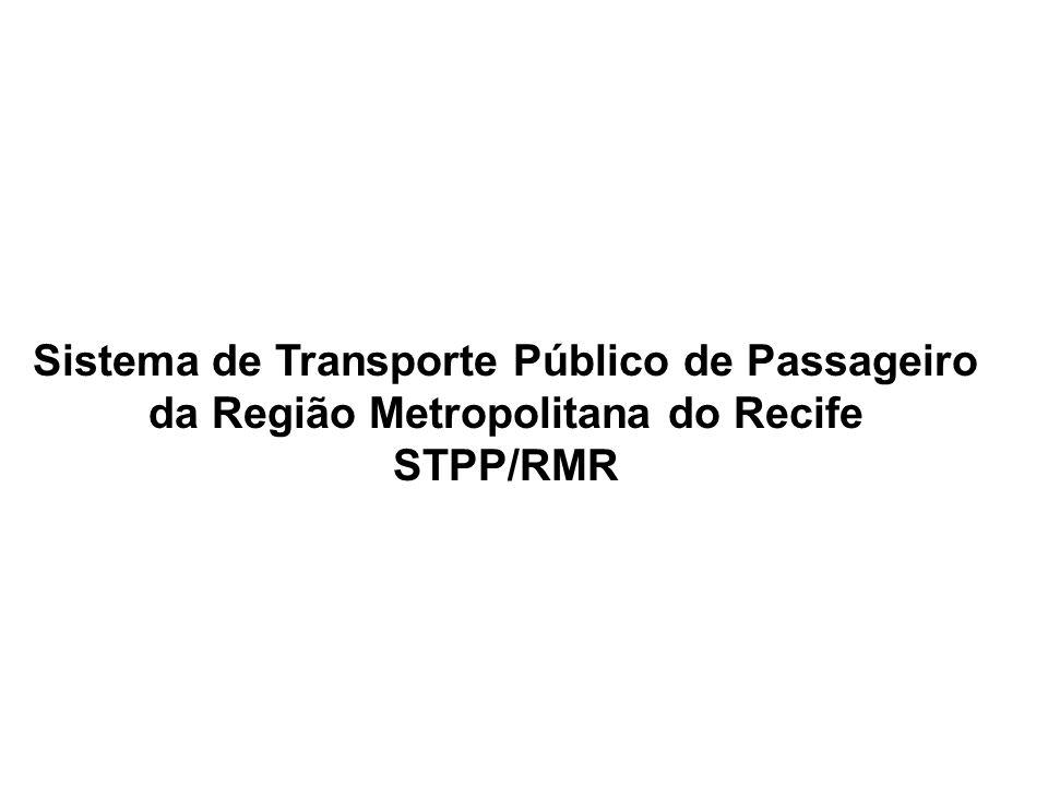 Sistema de Transporte Público de Passageiro da Região Metropolitana do Recife STPP/RMR