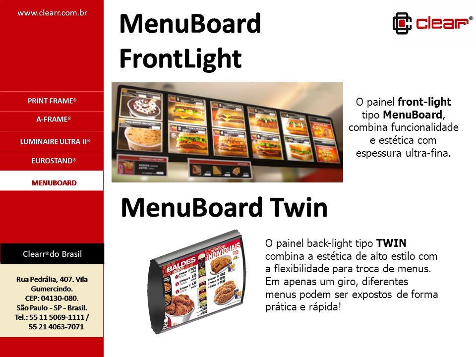 O painel front-light tipo MenuBoard, combina funcionalidade e estética com espessura ultra-fina. O painel back-light tipo TWIN combina a estética de a