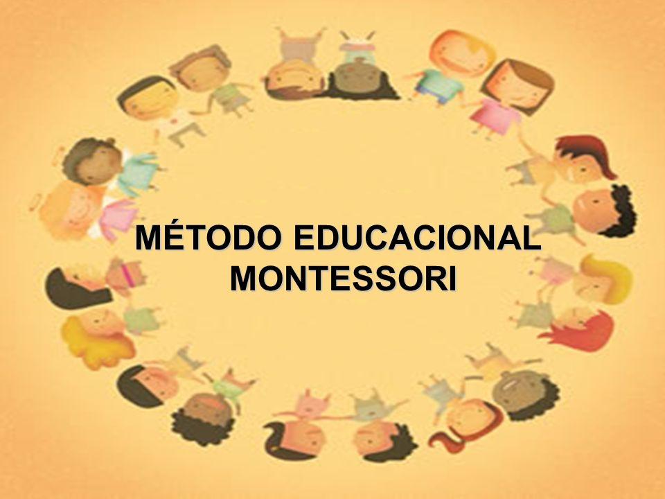 MÉTODO EDUCACIONAL MONTESSORI