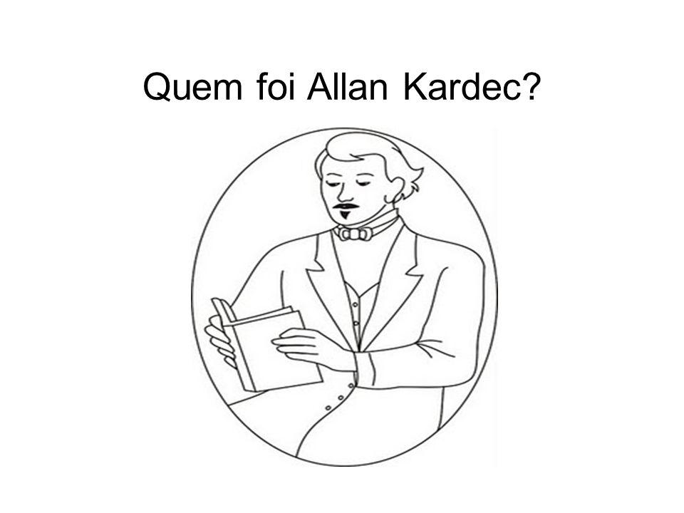 Quem foi Allan Kardec?