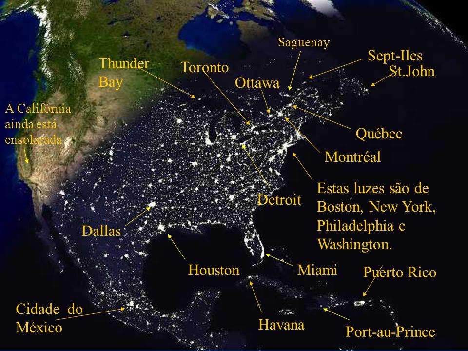 Este amontoado de luzes, por ordem, de cima para baixo, são Boston, New York, Filadélfia e Washington.