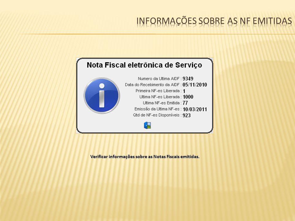 Verificar informações sobre as Notas Fiscais emitidas.