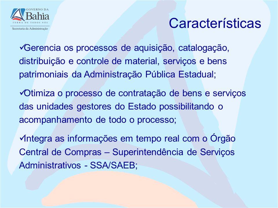 Gerencia os processos de aquisição, catalogação, distribuição e controle de material, serviços e bens patrimoniais da Administração Pública Estadual;