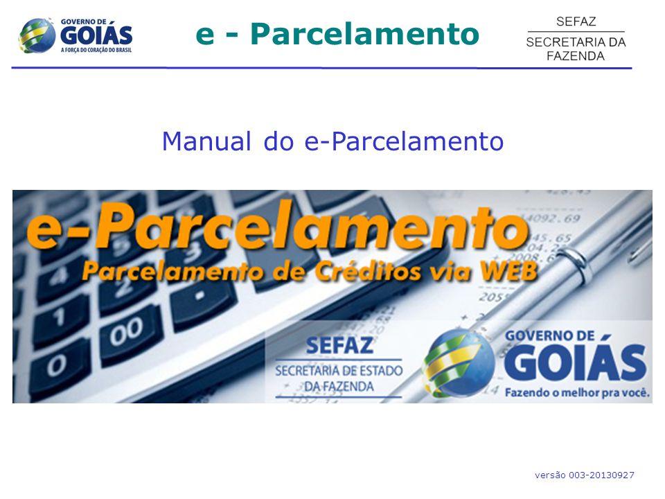 e - Parcelamento Levantamento de débitos – Parcelamento Etapa 01 (1 Seleção / Simulação) Plano de parcelamento dos processos selecionados.