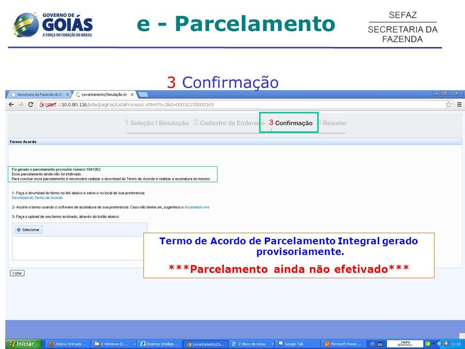 Termo de Acordo de Parcelamento Integral gerado provisoriamente.