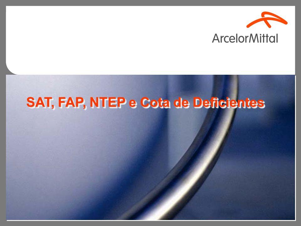 SAT, FAP, NTEP e Cota de Deficientes