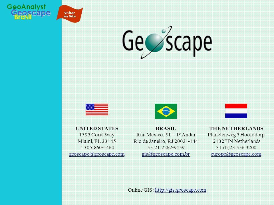 Geoscape Brasil GeoAnalyst Online GIS: http://gis.geoscape.comhttp://gis.geoscape.com THE NETHERLANDS Planetenweg 5 Hoofddorp 2132 HN Netherlands 31.(