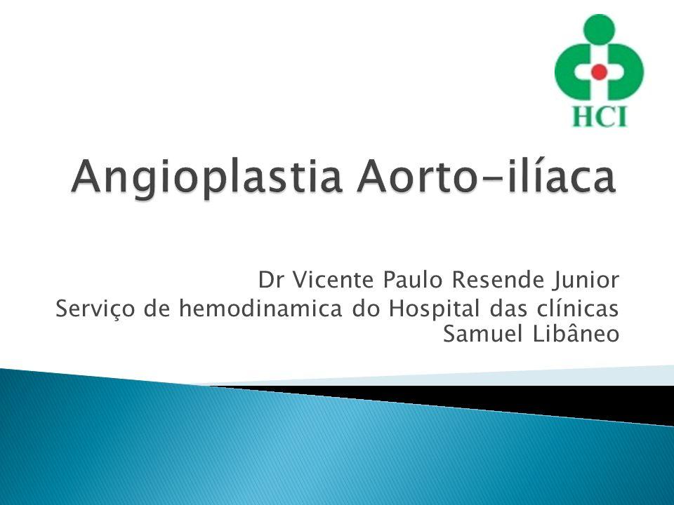 Dr Vicente Paulo Resende Junior Serviço de hemodinamica do Hospital das clínicas Samuel Libâneo