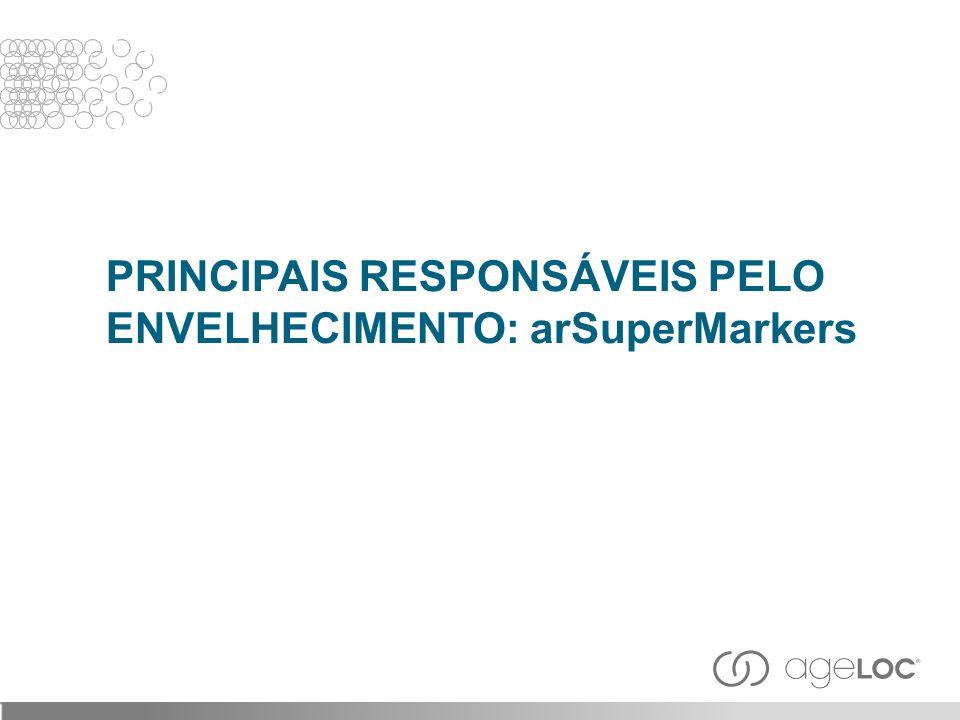 PRINCIPAIS RESPONSÁVEIS PELO ENVELHECIMENTO: arSuperMarkers