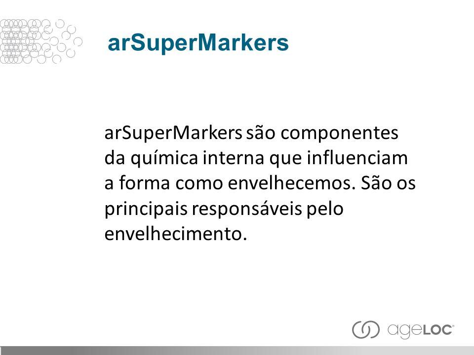 arSuperMarkers são componentes da química interna que influenciam a forma como envelhecemos. São os principais responsáveis pelo envelhecimento. arSup