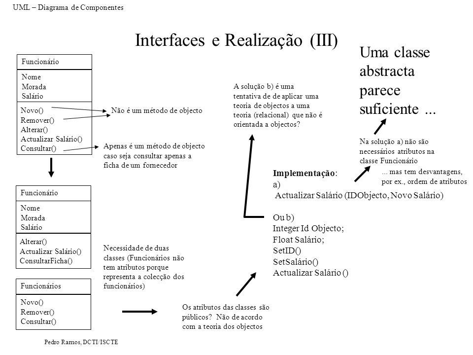 Pedro Ramos, DCTI/ISCTE Interfaces e Realização (IV) On click em botão actualiza salário...