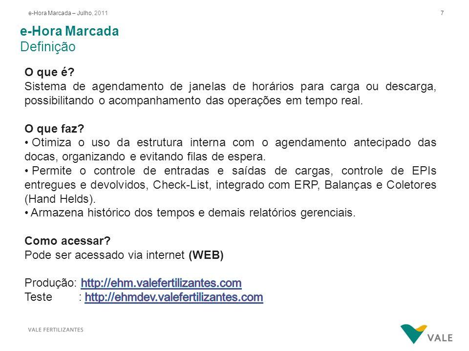 38e-Hora Marcada – Julho, 2011 e-Hora Marcada Consultas / Alteração de Dados Agendamento 2.
