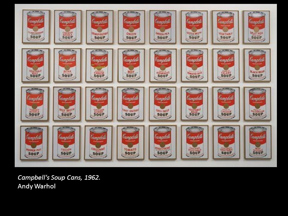 Campbell's Soup Cans, 1962. Andy Warhol