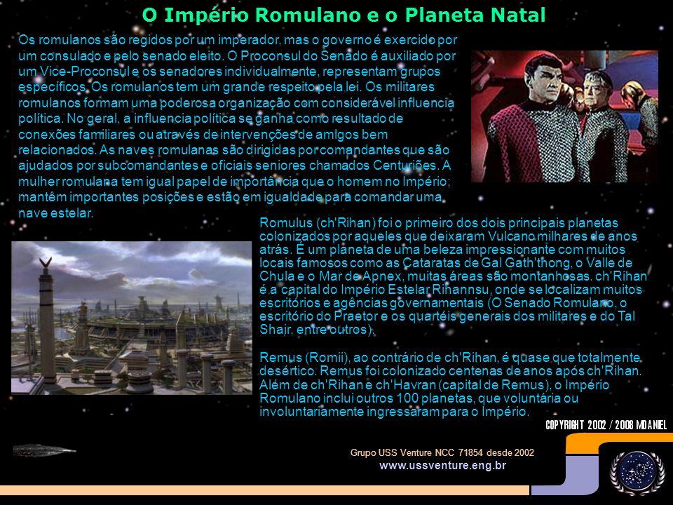 Grupo USS Venture NCC 71854 desde 2002 www.ussventure.eng.br A história do Império Romulano O Império Romulano, foi fundado há 2000 anos atrás quando