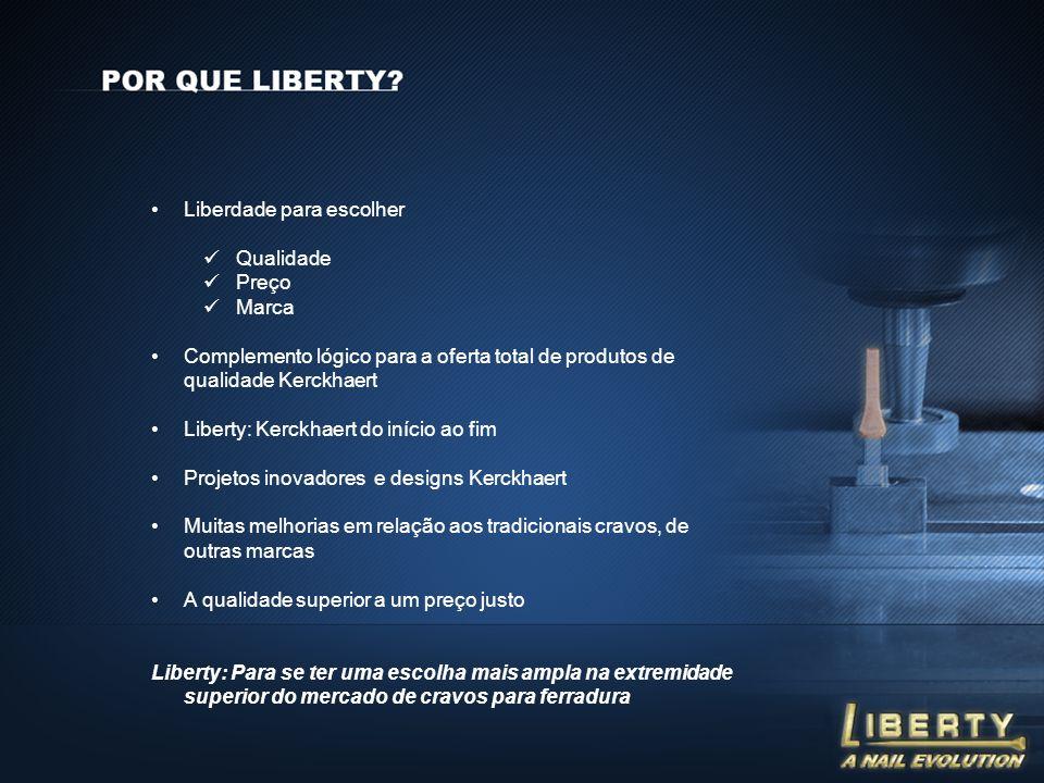 Liberdade para escolher Qualidade Preço Marca Complemento lógico para a oferta total de produtos de qualidade Kerckhaert Liberty: Kerckhaert do início