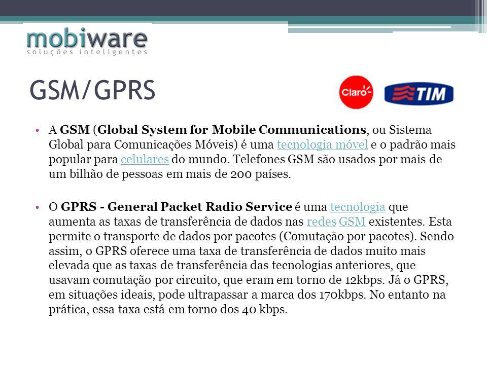 GSM/GPRS A GSM (Global System for Mobile Communications, ou Sistema Global para Comunicações Móveis) é uma tecnologia móvel e o padrão mais popular pa