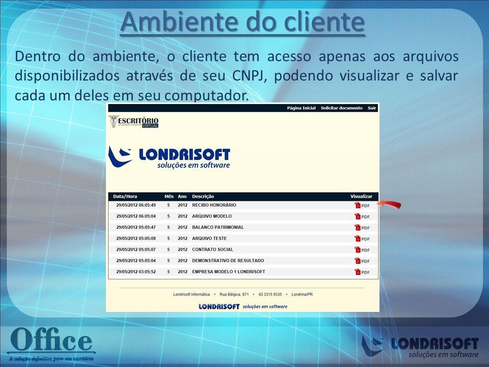 O cliente também pode através desta página requerer novos relatórios e documentos, e só clicar no botão Solicitar documentos e preencher a ficha.