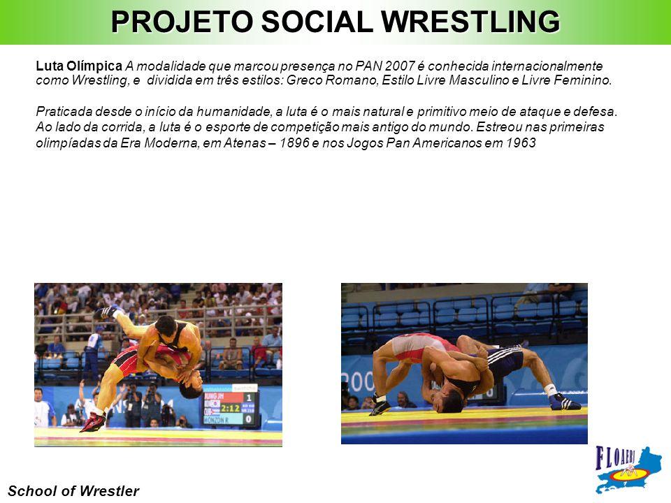 School of Wrestler Luta Olímpica A modalidade que marcou presença no PAN 2007 é conhecida internacionalmente como Wrestling, e dividida em três estilo
