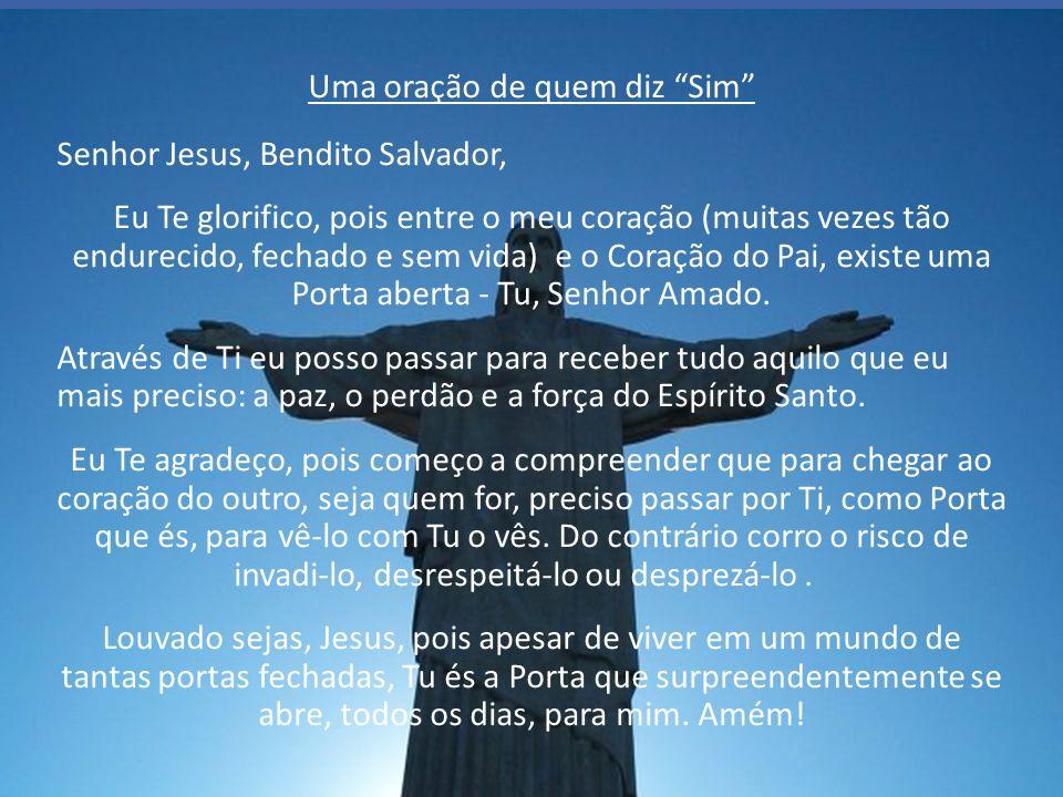 Quem diz Sima Jesus, alcança a graça da Salvação, a graça de entrar no Reino de Deus. Sim, Senhor! Santificado seja o Vosso Nome venha a nós o Vosso R