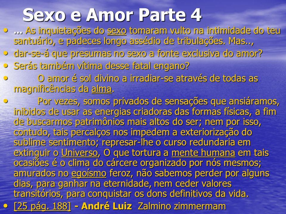 Sexo e Amor Parte 4 Sexo e Amor Parte 4...