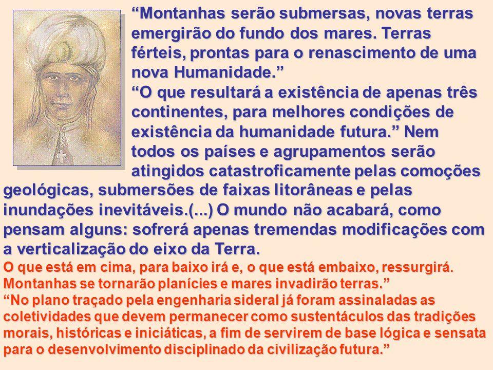 Daqui, desta terra, deste imenso Brasil, partirão os fundamentos do mundo de amanhã.