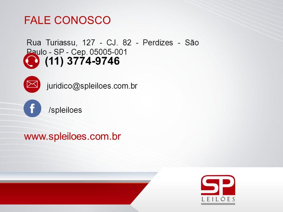 FALE CONOSCO Rua Turiassu, 127 - CJ. 82 - Perdizes - São Paulo - SP - Cep. 05005-001 (11) 3774-9746 juridico@spleiloes.com.br /spleiloes www.spleiloes