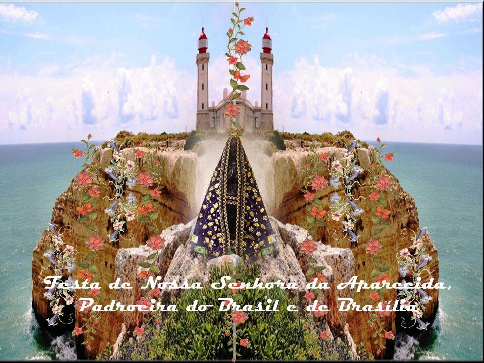 Festa de Nossa Senhora da Aparecida, Padroeira do Brasil e de Brasília