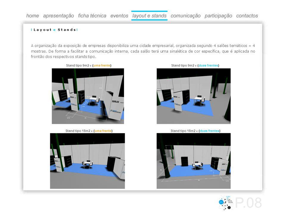 Imagem - Imagem Forte, Jovem, Actual, Dinâmica; - Desmontar a Imagem principal em sinaléticas, circuitos, áreas temáticas.