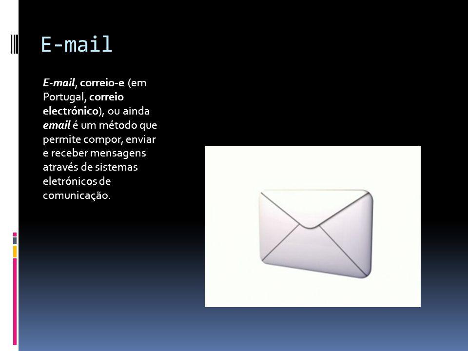E-mail E-mail, correio-e (em Portugal, correio electrónico), ou ainda email é um método que permite compor, enviar e receber mensagens através de sist