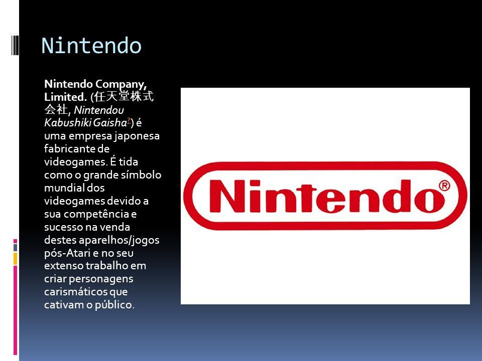 Nintendo Nintendo Company, Limited. (, Nintendou Kabushiki Gaisha ? ) é uma empresa japonesa fabricante de videogames. É tida como o grande símbolo mu