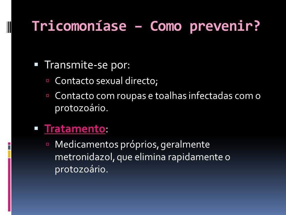 Tricomoníase – Como prevenir.
