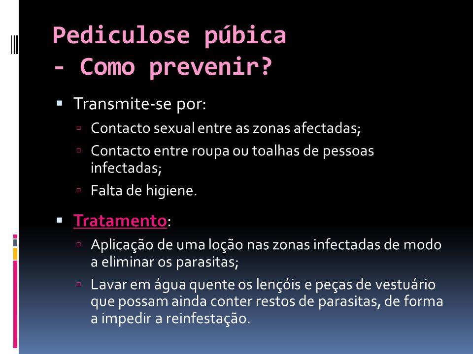 Pediculose púbica - Como prevenir.