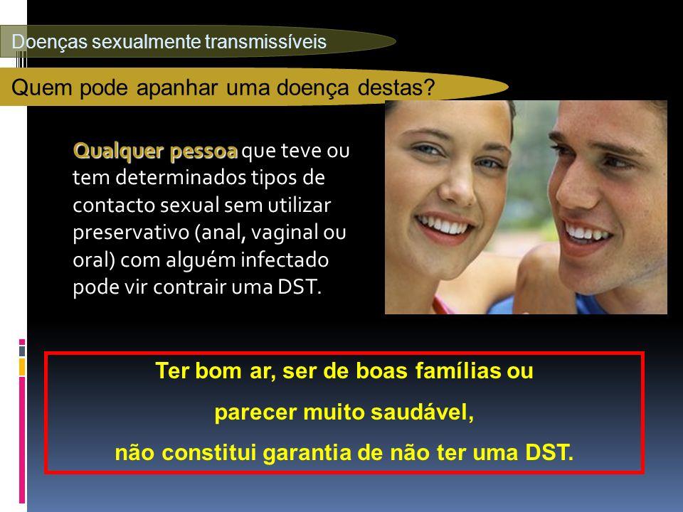 Doenças sexualmente transmissíveis Quem pode apanhar uma doença destas.