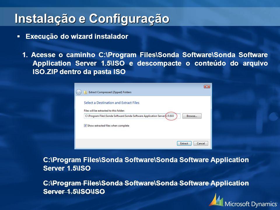 1. Acesse o caminho C:\Program Files\Sonda Software\Sonda Software Application Server 1.5\ISO e descompacte o conteúdo do arquivo ISO.ZIP dentro da pa