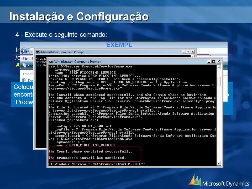 4 - Execute o seguinte comando: InstallUtil.exe /i /name=