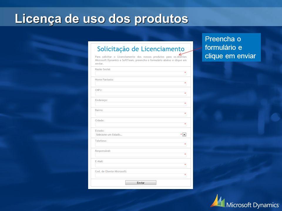 Preencha o formulário e clique em enviar Licença de uso dos produtos