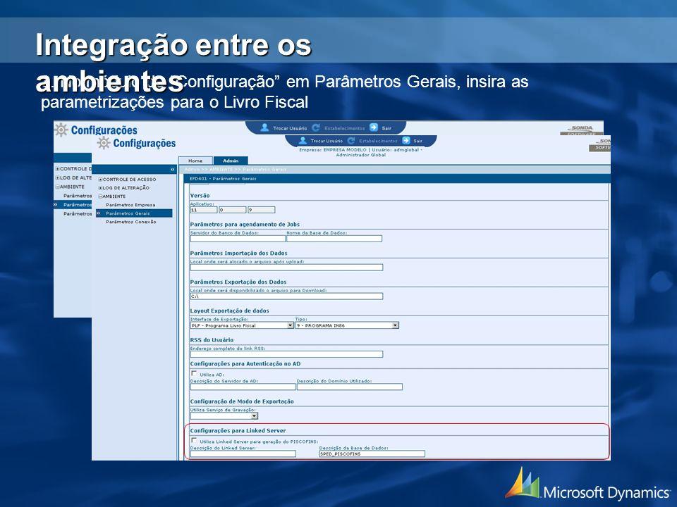 3. No módulo de Configuração em Parâmetros Gerais, insira as parametrizações para o Livro Fiscal Integração entre os ambientes