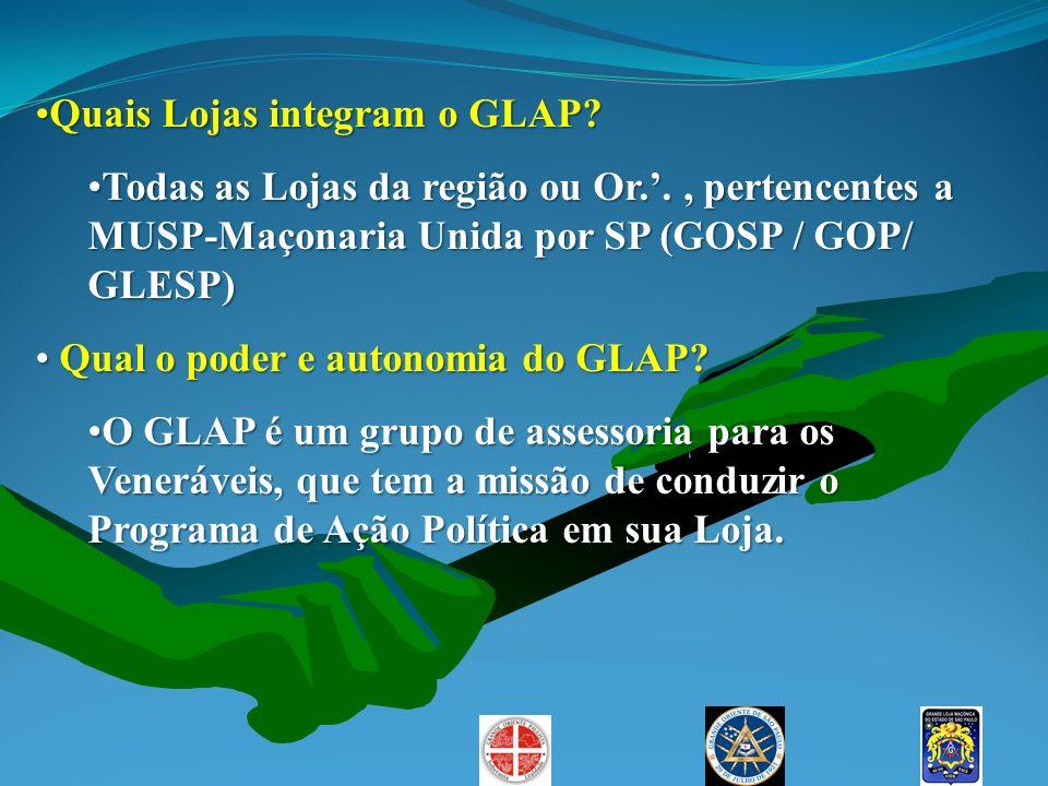 Quais Lojas integram o GLAP?Quais Lojas integram o GLAP? Todas as Lojas da região ou Or.., pertencentes a MUSP-Maçonaria Unida por SP (GOSP / GOP/ GLE
