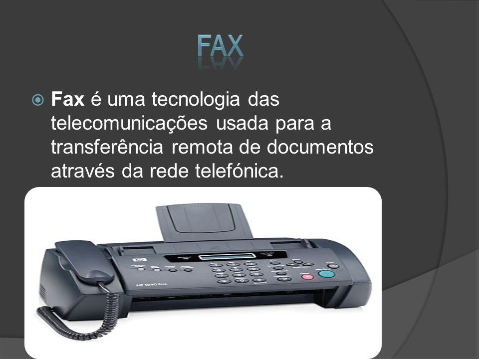 Fax é uma tecnologia das telecomunicações usada para a transferência remota de documentos através da rede telefónica.